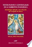 Textos fuente y contextuales de la narrativa evangélica