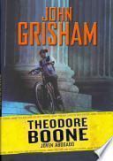 Theodore Boone, Joven Abogado / Theodore Boone, Kid Lawyer