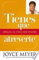 Tienes Que Atreverte/ You Have to Dare Yourself