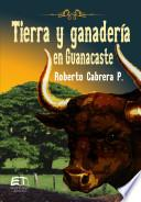 Tierra y ganadería en Guanacaste