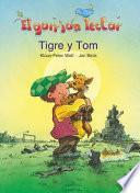 Tigre y Tom