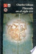 Tlaxcala en el siglo XVI