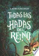 Todas Las Hadas del Reino / All the Fairies in the Kingdom