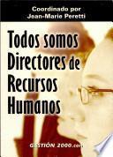 Todos Somos Directores de Recursos Humanos