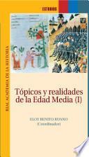 Tópicos y realidades de la Edad Media