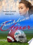 Touchdown a tu amor