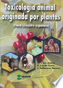 Toxicologa animal originada por plantas / Animal Toxicology Originated by Plants
