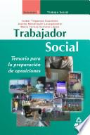 Trabajador Social. Temario Para la Preparacion de Oposiciones. Volumen I: Trabajo Social. E-book