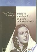 Tradición y modernidad en el cine de América Latina