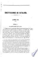 Traducción al castellano de los usages y demás derechos de Cataluña que no están derogados ó no son notoriamente inútiles