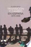 Transición y cambio en España, 1975-1996