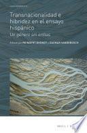 Transnacionalidad e hibridez en el ensayo hispánico