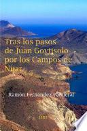 Tras los pasos de Juan Goytisolo por los Campos de Níjar