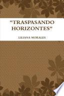 TRASPASANDO HORIZONTES