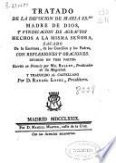 Tratado de la devoción de María SS.ma ... y vindicación de agravios hechos a la misma Señora