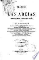 Tratado de las abejas, su multiplicación y productos en España