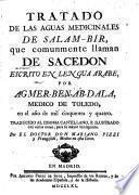 Tratado de las aguas medicinales de Salam-Bir, que comunmente llaman de Sacedon escrito en lengua Arabe ... traducido al idioma Castellano, e ilustrado con varias notas, para su mayor inteligencia. Por El Doctor Don Mariano Pizzi y Frangeschi
