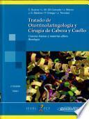Tratado de Otorrinolaringología y Cirugía de Cabeza y Cuello (eBook online)