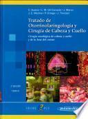 Tratado de Otorrinolaringología y Cirugía de Cabeza y Cuello