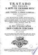 Tratado del origen y arte de escribir bien ...