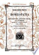 Tratado Teorico Practico de Homeopatia O Sea Organon Del Arte de Curar