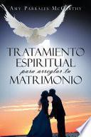 Tratamiento espiritual para arreglar tu matrimonio