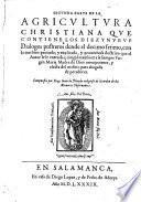 Treynta y cinco dialogos familiares de la agricultura christiana