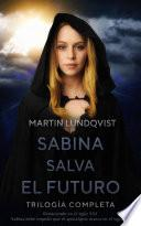 Trilogía Sabina Salva el Futuro