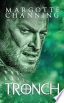 Tronch: Una Aventura de Vikingos, Hechiceras Y Otros Seres Mágicos En Un Mundo Lleno de Fantasía