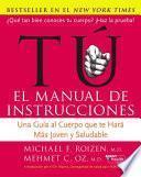 Tu: El Manual de Instrucciones