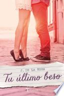 Tu ltimo beso/ Your Last Kiss