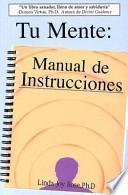 Tu Mente: Manual de Instrucciones