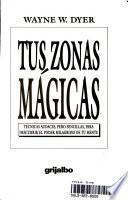 Tus Zonas Magicas/Real Magic