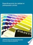 UF0250 - Especificaciones de calidad en preimpresión