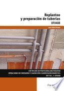 UF0408 - Replanteo y preparación de tuberías