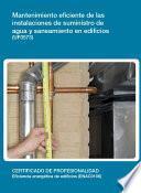 UF0573 - Mantenimiento eficiente de las instalaciones de suministro de agua y saneamiento en edicios