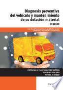 UF0680 - Diagnosis preventiva del vehículo y mantenimiento de su dotación material