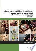 UF0847 - Vinos, otras bebidas alcohólicas, aguas, cafés e infusiones