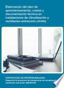 UF0906 - Elaboración del plan de aprovisionamiento, costes y documentación técnica en instalaciones de climatización y ventilación