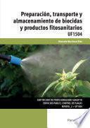 UF1504 - Preparación, transporte y almacenamiento de biocidas y productos fitosanitarios