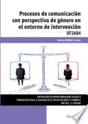 UF2684 - Procesos de comunicación con perspectiva de género en el entorno de intervención