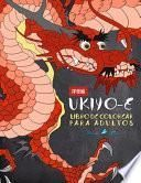 Ukiyo-e: Libro De Colorear Para Adultos: Xilografía japonesa