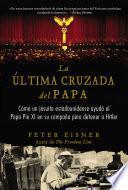 última cruzada del Papa (The Pope's Last Crusade - Spanish Edition)