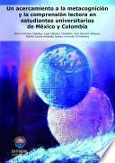 Un acercamiento a la metacognición y la comprensión lectora en estudiantes universitarios de México y Colombia
