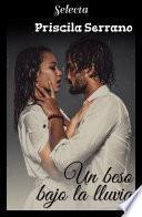 Un beso bajo la lluvia (Besos 1)