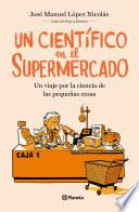 Un científico en el supermercado