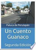 Un Cuento Guanaco
