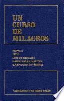 Un curso de milagros/ A Course in Miracles