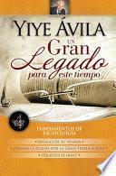 Un Gran Legado Para Este Tiempo: Fundamentos de Escatología (Tomo 4)
