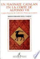 Un magnate catalan en le corte de Alfonso VII